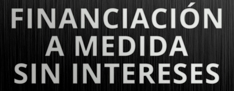 Financiación a medida sin intereses